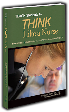 TEACH Students to THINK Like a Nurse